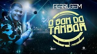 """Ferrugem l """"O Som do Tambor"""" (Clipe Oficial)"""