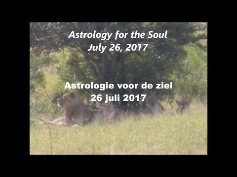 Astrologie voor de ziel 26 juli 2017