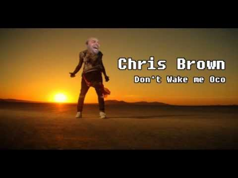 Chris Brown feat. Jailson Mendes - Don't Wake me Oco