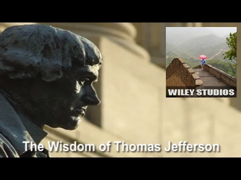 The Wisdom of Thomas Jefferson - Famous Quotes