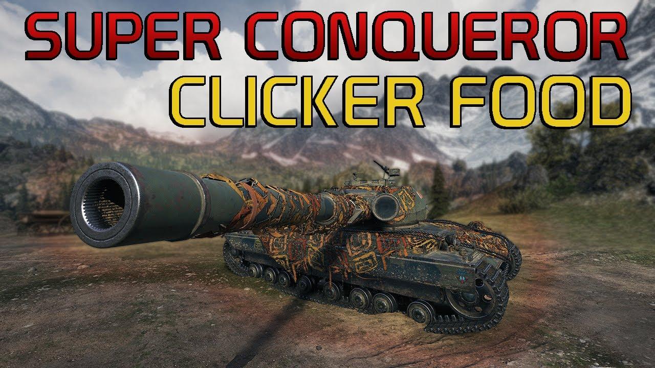 Clicker Food: Super Conqueror | World of Tanks