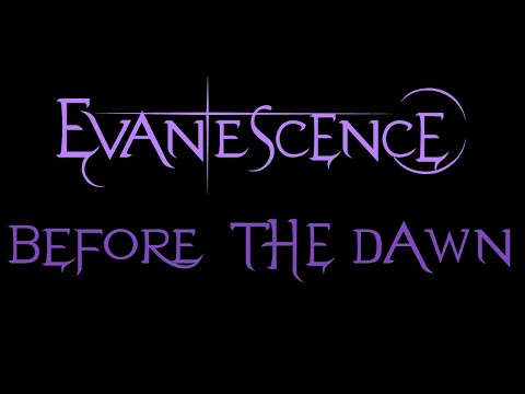 Evanescence  Before the Dawn Lyrics Demo