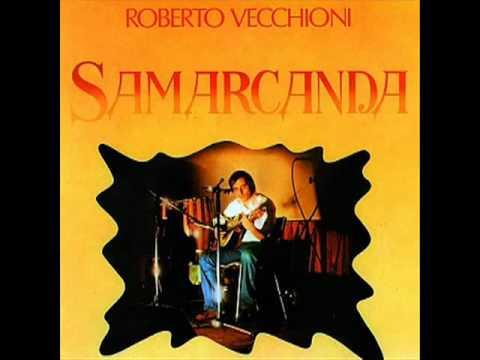 Roberto Vecchioni - Samarcanda