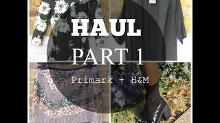 Haul: H&M + PRIMARK Part 1 Thumbnail