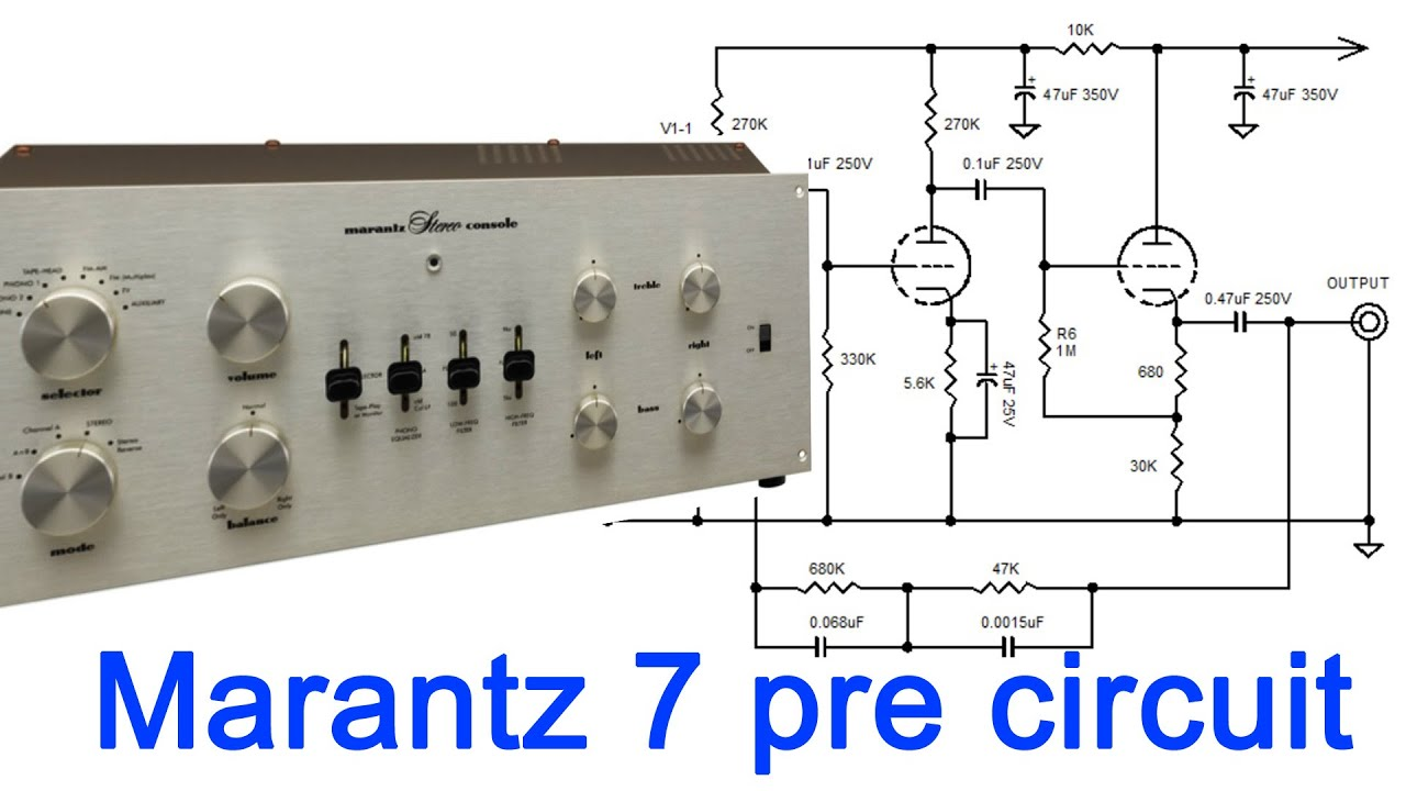 vintage marantz 7 tube preamplifier circuit, DIY KIT on ebay, simplified  Phono EQ - YouTubeYouTube