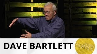 Kingdom Service: Development - Dave Bartlett