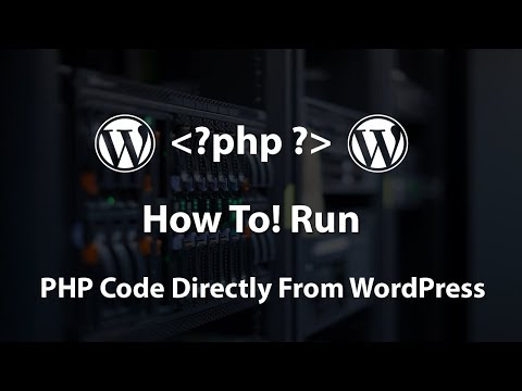How To Run PHP Code Directly From WordPress Posts and Pages 2018