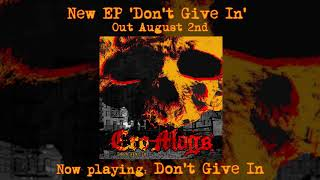 CRO-MAGS - Don't Give In (OFFICIAL AUDIO STREAM)