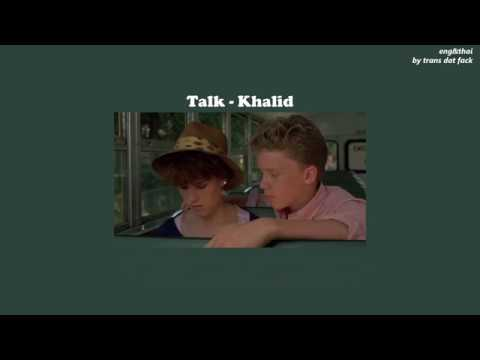 [THAISUB] Talk - Khalid