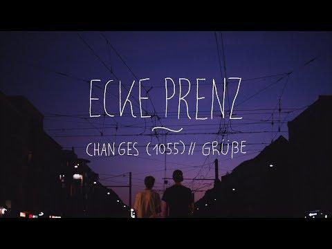 Ecke Prenz - Changes (1055) // Grüße on YouTube