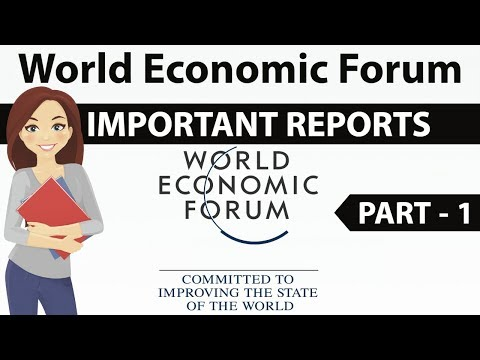 World Economic Forum - 7 important reports released by WEF explained - Part 1 - Current Affairs 2018