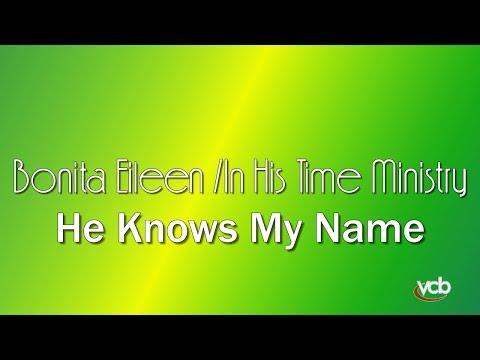 Bonita Eileen - He Knows My Name