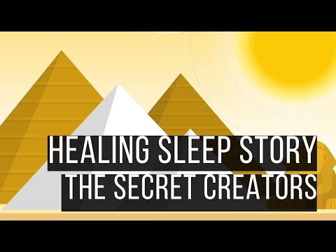 The Secret Creators | 😴 SLEEP STORY FOR GROWNUPS 💤 | Bedtime Stories for Grownups