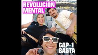 Revolución Mental Capítulo 1 Basta!