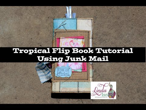 Tropical Flip Book Tutorial Using Junk Mail