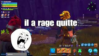 I'm a ARNAQUER, I'm CRAME IL RAGE QUITTE - Fortnite Save the World