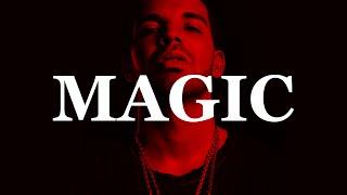 """Drake Type Beat """"Magic"""""""