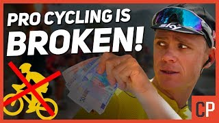 Why Professional Cycling Is Broken