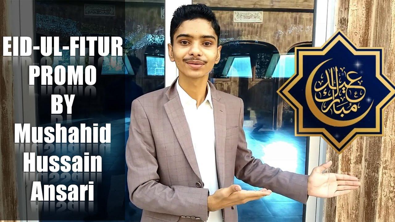 Eid-UL-Fitur Promo By Mushahid Hussain Ansari