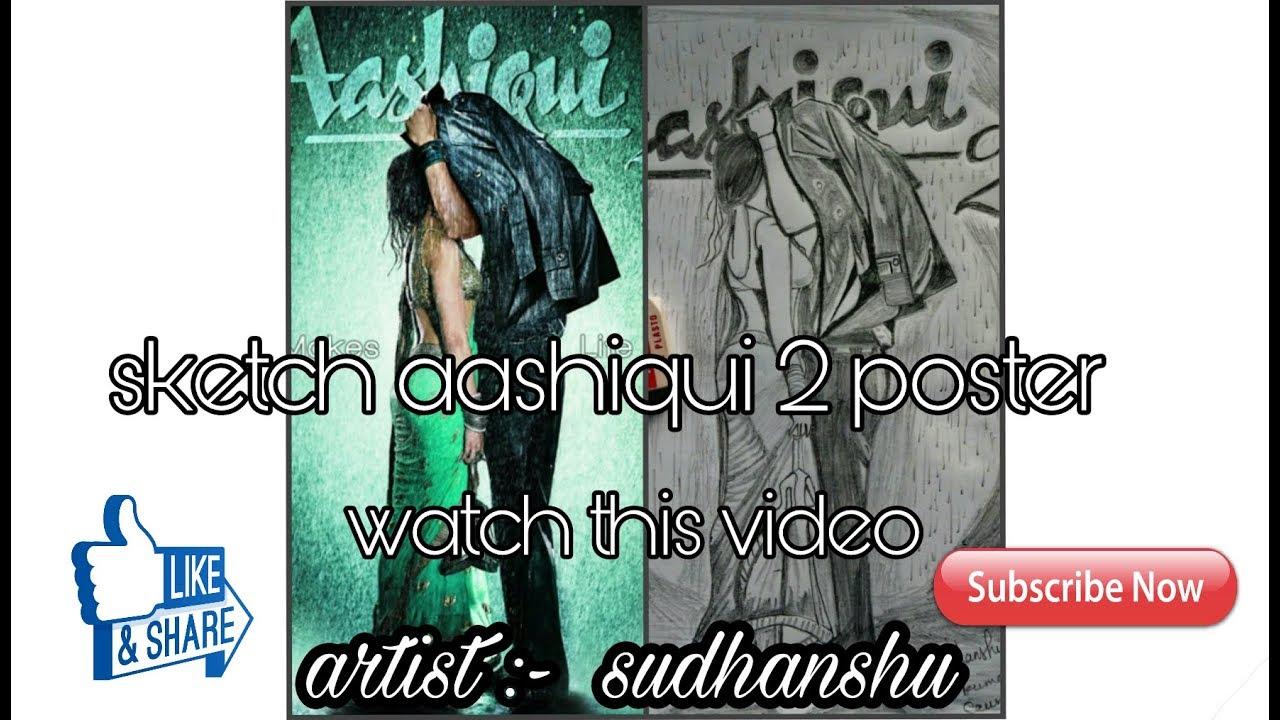 Aashiqui 2 poster sketch artist sudhanshu kumar saurabh