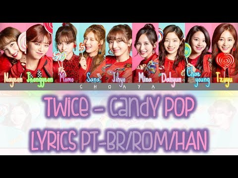 TWICE (トゥワイス) – CANDY POP [LEGENDADO PT-BR LYRICS{Color Coded PT-BR/ROM/KANJI}]