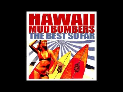 Hawaii Mud Bombers   ''Billy The White Shark''