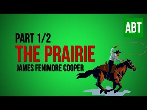 THE PRAIRIE: James Fenimore Cooper - FULL AudioBook: Part 1/2