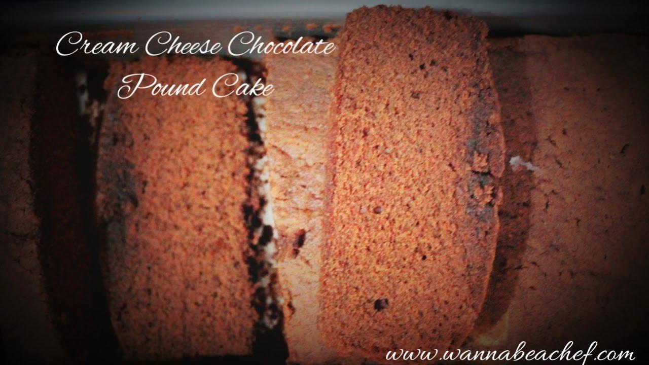 Chocolate Cream Cheese Pound Cake Recipe Homemade Cream Cheese