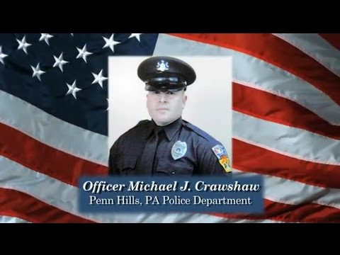 Officer Michael J. Crawshaw (Penn Hills, Pennsylvania Police Department)