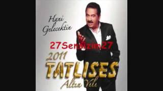 Ibrahim Tatl�ses - Y�k�l�r�m Ellerimi B�rakma