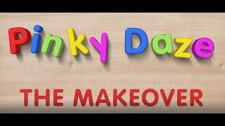 Pinky Daze: The Makeover (pilot)