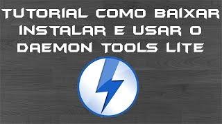 Tutorial: como baixar, instalar e usar o Daemon Tools Lite