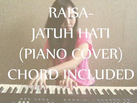 Raisa- Jatuh Hati (Chord Included)
