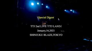 TTJ / TTJ LAND(Online LIVE)