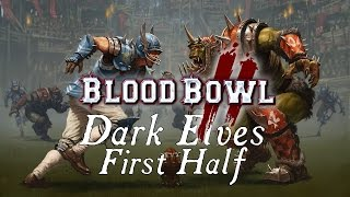 Blood Bowl 2 - Drink Drink Revolution v. Orcs - Match 1 - 1st Half