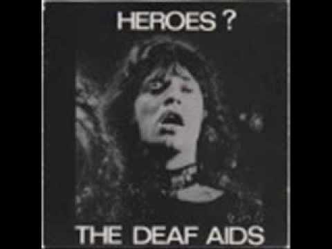 THE DEAF AIDS - heroes