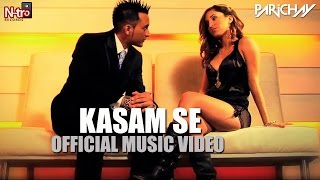 Parichay - Kasam Se (I Swear) ft. Joe Louis [Official Music Video]