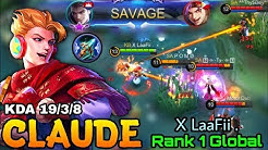 SAVAGE!! Claude Insane 19 Kills - Top 1 Global Claude X LaaFii . - Mobile Legends
