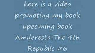 Amderesta The 4th Republic #6 Book Trailer