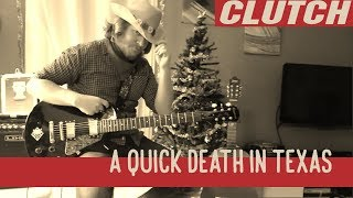clutch - a quick death in texas - guitar cover - version tim sult - with tabs / lesson