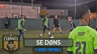 SE DONS | 5 A SIDE FOOTBALL | 'Do The Floss'