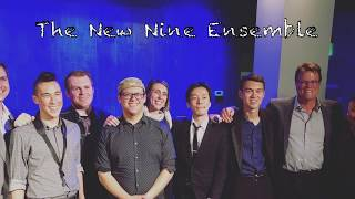 Featuring, The New Nine Ensemble!