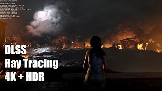 Shadow of the Tomb Raider DLSS Ray Tracing HDR 4K Gaming EVGA GeForce RTX 2080 Ti FTW3 ULTRA