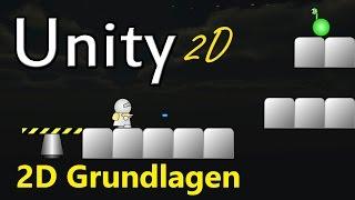 #1 Unity 2D Grundlagen Tutorial [Deutsch/German][Unity3D]