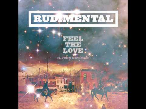Rudimental - Feel The Love ft John Newman [Kill Paris Remix]