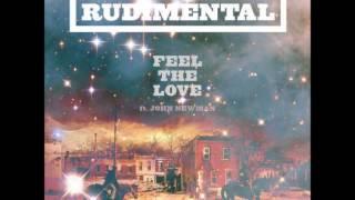 Rudimental - Feel The Love ft John Newman [Kill Paris Remix]