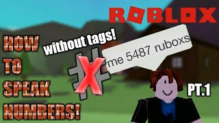 How to say numbers ⑧⑦ in ROBLOX 2019! [Pt.1]