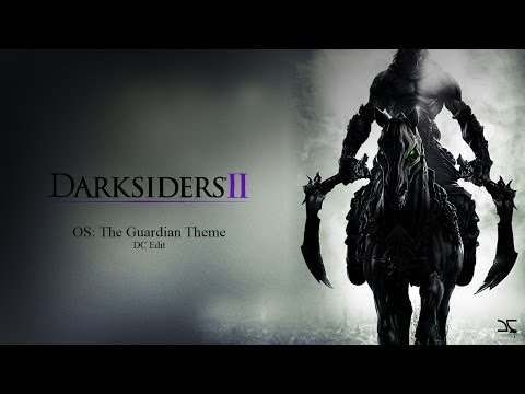 Darksiders II - The Guardian Theme - [Download -  320kbps - DCrip] - 720p HD
