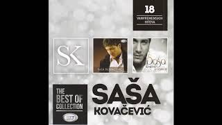 THE BEST OF -  Sasa Kovacevic -  Kako Sada Sam - ( Official Audio ) HD