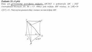 Dany jest graniastosłup prawidłowy trójkątny ABCDEF o podstawach ABC i DEF i krawędziach bocznych AD